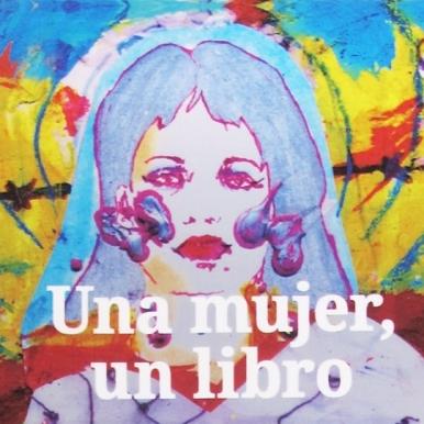 Una mujer, un libro / Autor: Rossana Camarena