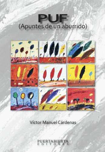 PUF Apuntes de un aburrido / Autor: Victor Manuel Cárdenas - Libros