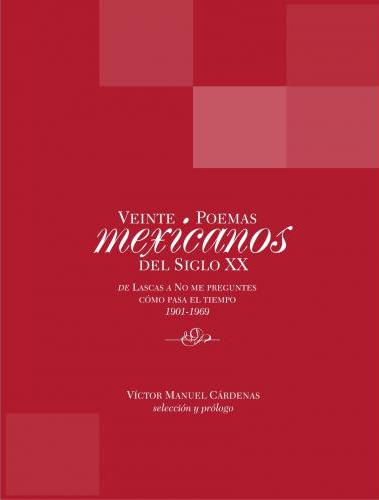 Veinte Poemas Mexicanos del Sigo XX - Libros