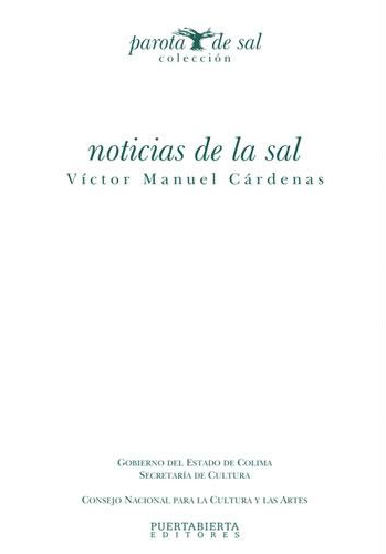 Noticias de la sal / Autor: Victor Manuel Cárdenas - Libros