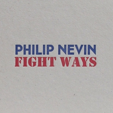 Fight ways / Autor: Philip Nevin